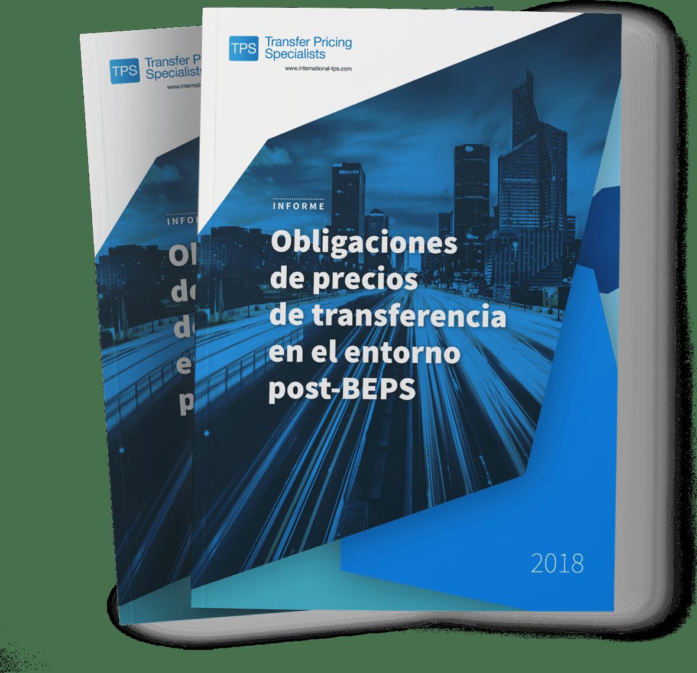 Obligaciones de precios de transferencia en el entorno post-BEPS
